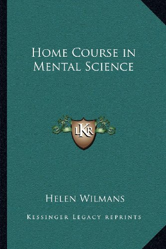 9781162575131: Home Course in Mental Science