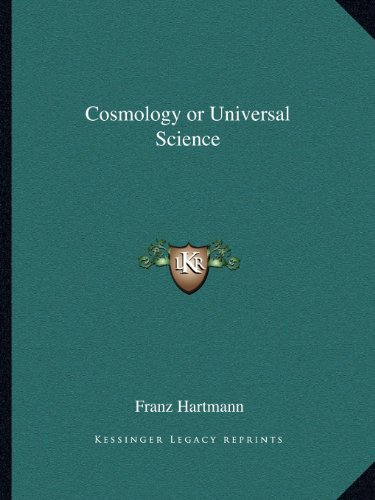 9781162575209: Cosmology or Universal Science