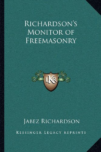 9781162575551: Richardson's Monitor of Freemasonry