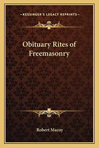 9781162575612: Obituary Rites of Freemasonry