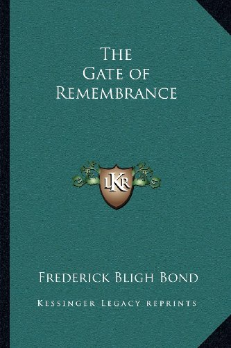 9781162576008: The Gate of Remembrance