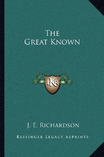 9781162576015: The Great Known