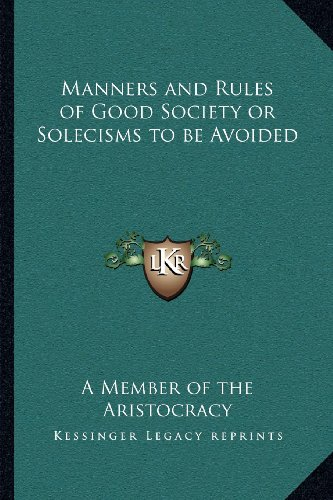 9781162576107: Manners and Rules of Good Society or Solecisms to be Avoided