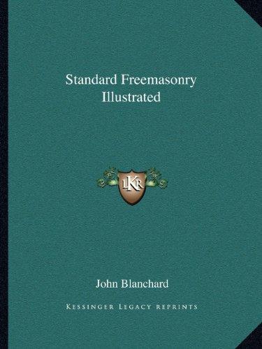 9781162577203: Standard Freemasonry Illustrated