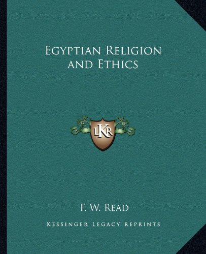 9781162578170: Egyptian Religion and Ethics
