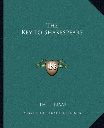 9781162578354: The Key to Shakespeare