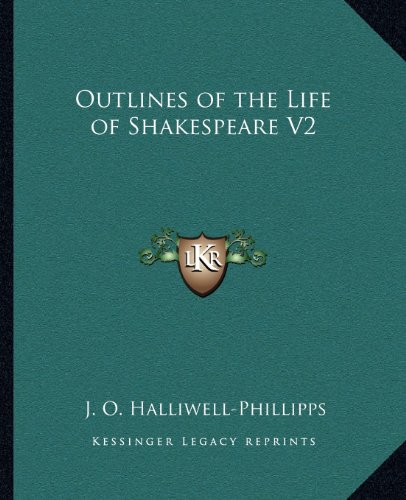 9781162578422: Outlines of the Life of Shakespeare V2