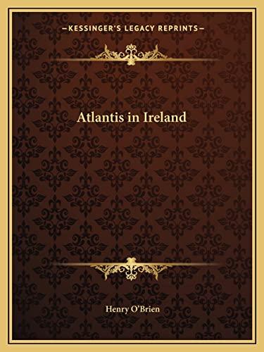 9781162579061: Atlantis in Ireland