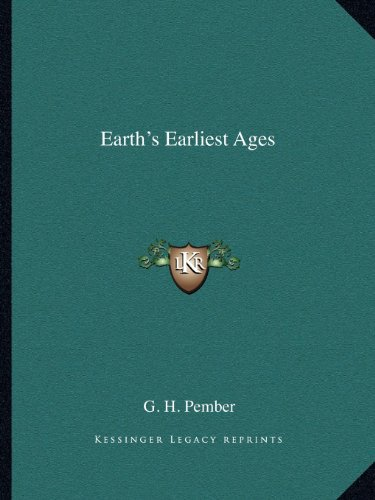 9781162579948: Earth's Earliest Ages