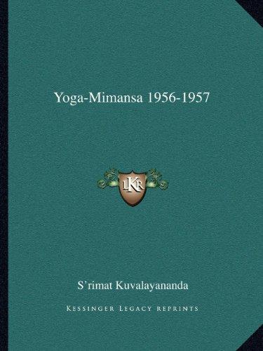 9781162580272: Yoga-Mimansa 1956-1957