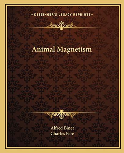 9781162580647: Animal Magnetism