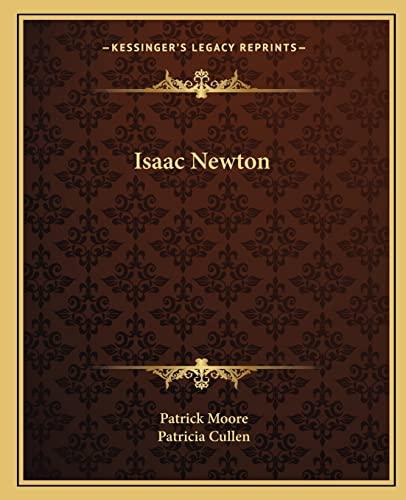9781162580708: Isaac Newton