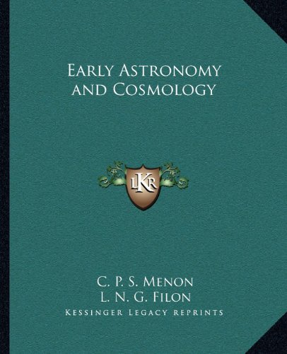 9781162580876: Early Astronomy and Cosmology