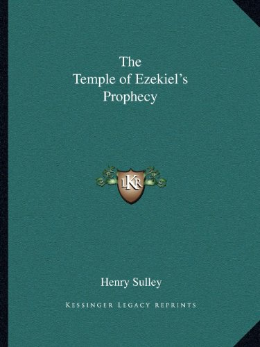 9781162582498: The Temple of Ezekiel's Prophecy