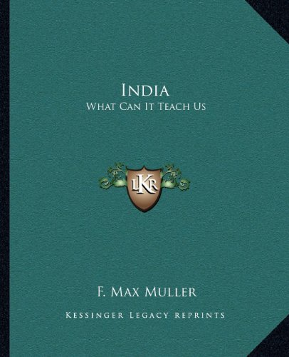 9781162582658: India: What Can It Teach Us
