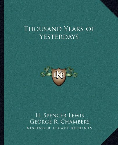 9781162582689: Thousand Years of Yesterdays