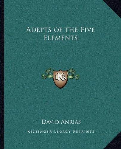 9781162583310: Adepts of the Five Elements