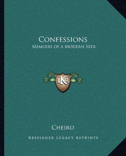 9781162583730: Confessions: Memoirs of a Modern Seer