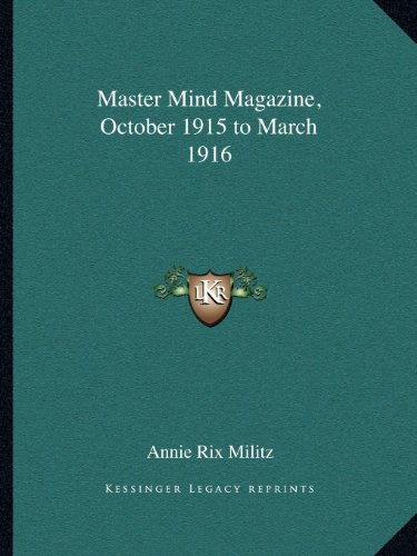9781162584027: Master Mind Magazine, October 1915 to March 1916