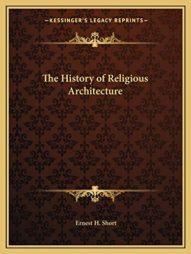 9781162584782: The History of Religious Architecture