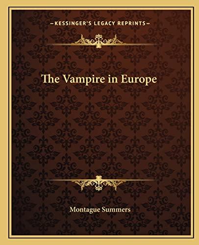 9781162584812: The Vampire in Europe
