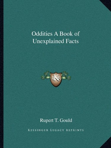 9781162585185: Oddities a Book of Unexplained Facts