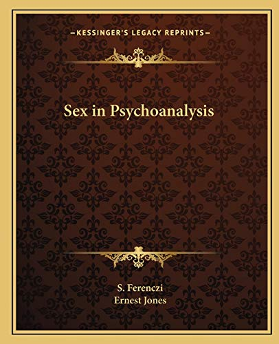 9781162585239: Sex in Psychoanalysis