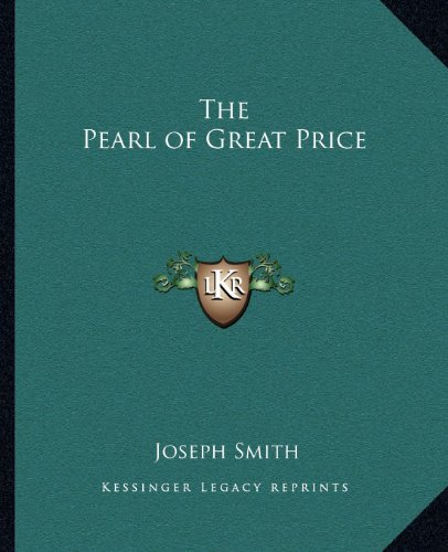 9781162585420: The Pearl of Great Price