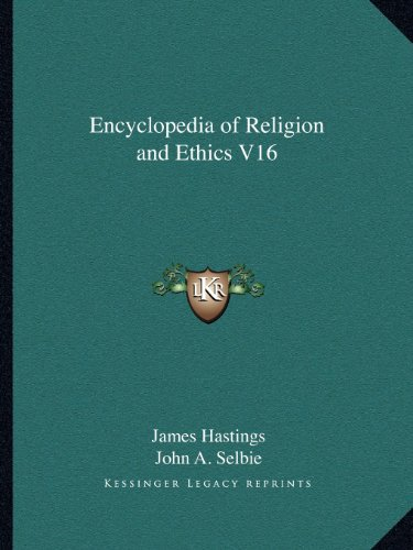 9781162585802: Encyclopedia of Religion and Ethics V16