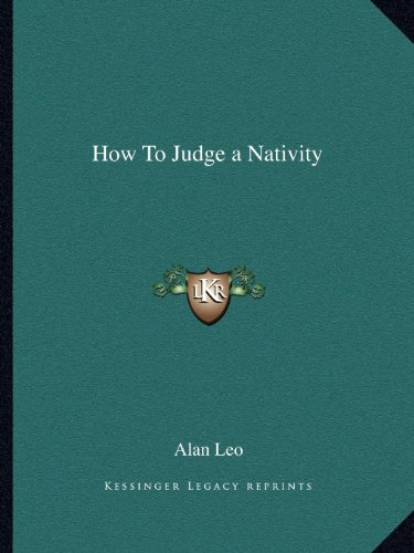 9781162586168: How To Judge a Nativity