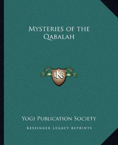 9781162587219: Mysteries of the Qabalah