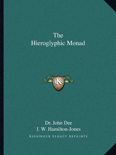 9781162589015: The Hieroglyphic Monad
