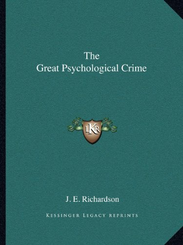 9781162589190: The Great Psychological Crime