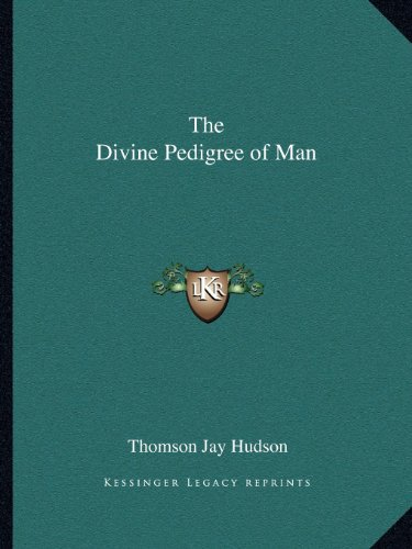 9781162589268: The Divine Pedigree of Man