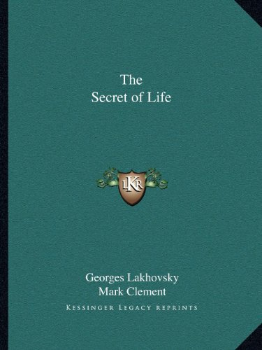 9781162589800: The Secret of Life