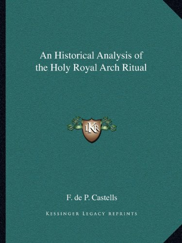 9781162589886: An Historical Analysis of the Holy Royal Arch Ritual