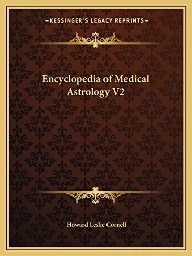 9781162590875: Encyclopedia of Medical Astrology V2
