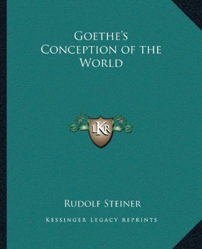 9781162591988: Goethe's Conception of the World