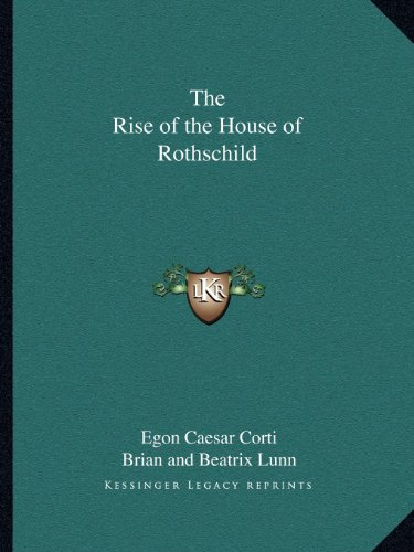 9781162592312: The Rise of the House of Rothschild