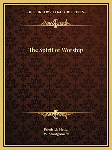 9781162592824: The Spirit of Worship
