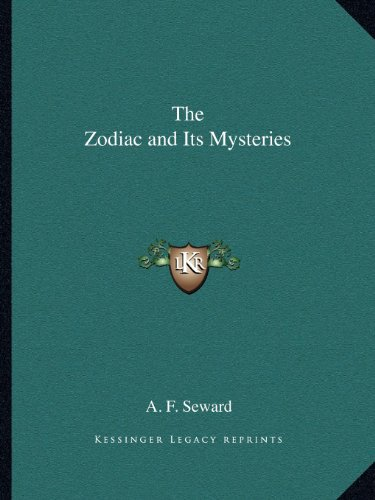 9781162593197: The Zodiac and Its Mysteries