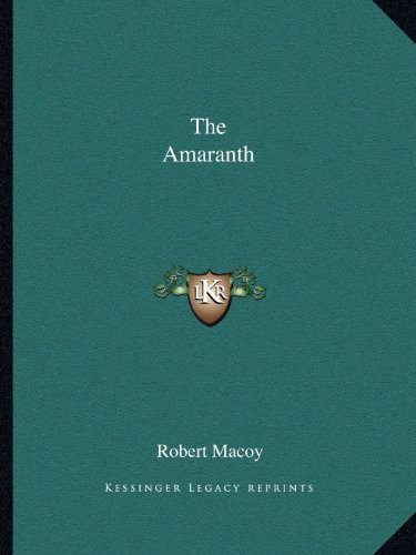 9781162593425: The Amaranth