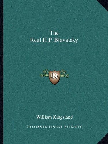 9781162593470: The Real H.P. Blavatsky
