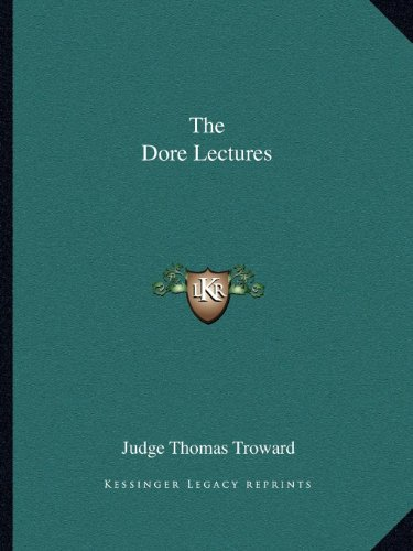 9781162593975: The Dore Lectures