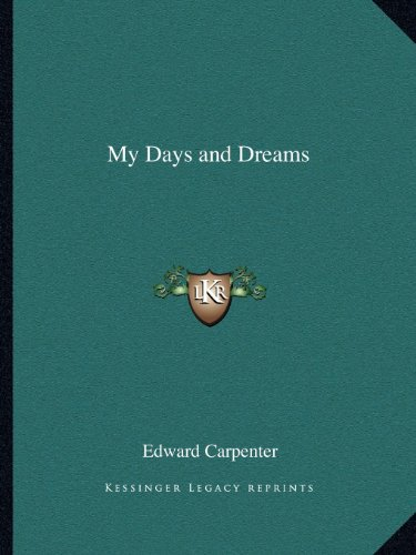 9781162594088: My Days and Dreams