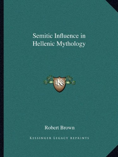 9781162594644: Semitic Influence in Hellenic Mythology