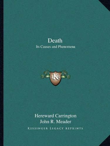 9781162594705: Death: Its Causes and Phenomena