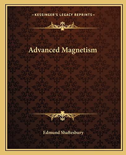 9781162594736: Advanced Magnetism