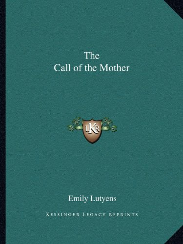 9781162595931: The Call of the Mother