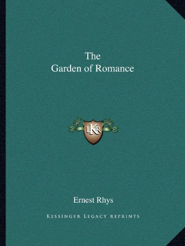 The Garden of Romance (1162595965) by Ernest Rhys